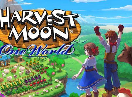 Harvest Moon: One World, pubblicato un nuovo trailer dedicato al titolo