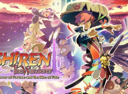 Shiren the Wanderer: The Tower of Fortune and the Dice of Fate, pubblicato il trailer di lancio su Nintendo Switch