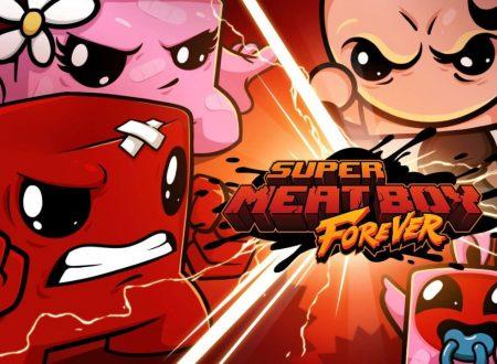 Super Meat Boy Forever: uno sguardo in video al titolo dai Nintendo Switch europei