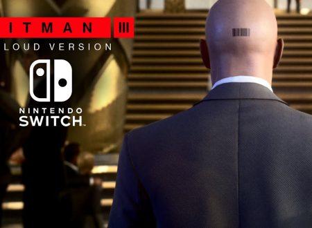 Hitman 3 – CLOUD VERSION: il titolo in arrivo il 20 gennaio su Nintendo Switch