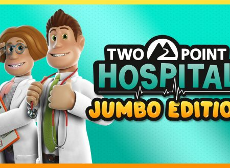 Two Point Hospital: JUMBO Edition in arrivo il 5 marzo sui Nintendo Switch europei