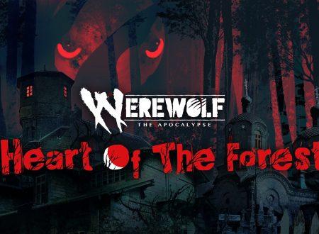 Werewolf: The Apocalypse — Heart of the Forest, uno sguardo in video al titolo dai Nintendo Switch europei