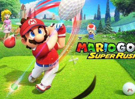 Mario Golf: Super Rush, il titolo annunciato ed in arrivo il 25 giugno sui Nintendo Switch europei