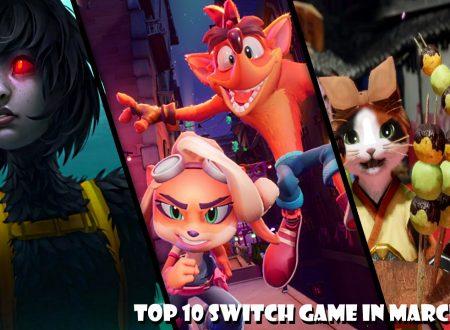 Nintendo Switch: la nostra TOP 10 dei titoli in uscita a marzo 2021
