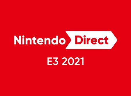 Nintendo Direct: 15.6.2021, link e video della diretta livestream dell'E3 2021