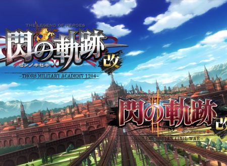 The Legend of Heroes: Trails of Cold Steel I e II, pubblicato un nuovo trailer dedicato alla versione Nintendo Swtch