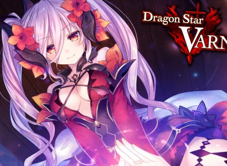 Dragon Star Varnir: uno sguardo in video al titolo dai Nintendo Switch europei
