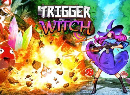 Trigger Witch: pubblicato il trailer di lancio del titolo su Nintendo Switch