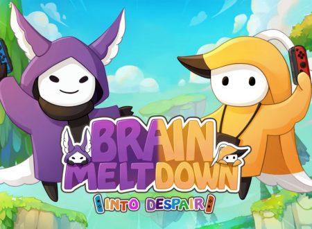 Brain Meltdown – Into Despair: uno sguardo in video al titolo su Nintendo Switch
